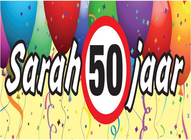 Ongebruikt Spandoek 'sarah 50 jaar' - Feestverhuur Brabant - Feestverhuur Brabant GB-11