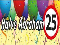 Banner spandoek halve abraham 25 jaar
